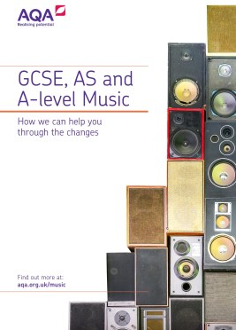 AQA GCSE, AS and A-level Music Specifications Brochure